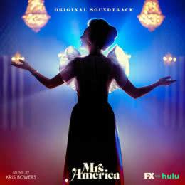 Обложка к диску с музыкой из сериала «Миссис Америка (1 сезон)»