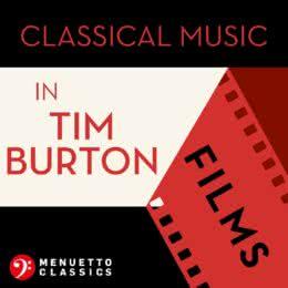Обложка к диску с музыкой из сборника «Classical Music in Tim Burton Films»