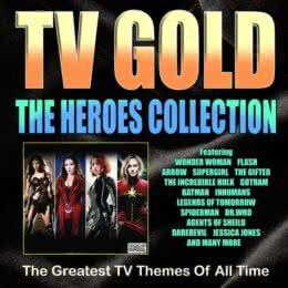 Обложка к диску с музыкой из сборника «TV Gold - The Heroes Collection»