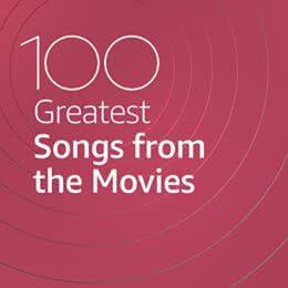 Обложка к диску с музыкой из сборника «100 Greatest Songs from the Movies»