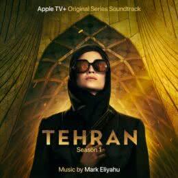 Обложка к диску с музыкой из сериала «Тегеран (1 сезон)»