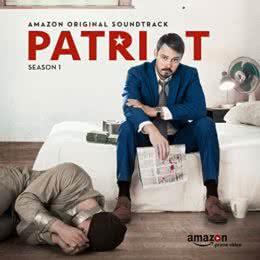 Обложка к диску с музыкой из сериала «Патриот (1 сезон)»