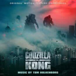 Обложка к диску с музыкой из фильма «Годзилла против Конга»