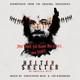 Обложка к диску с музыкой из сериала «Helter Skelter: Американский миф (1 сезон)»
