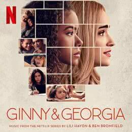 Обложка к диску с музыкой из сериала «Джинни и Джорджия (1 сезон)»