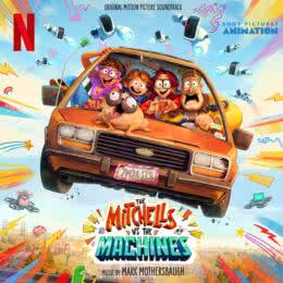 Обложка к диску с музыкой из мультфильма «Митчеллы против машин»