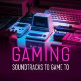 Маленькая обложка диска c музыкой из сборника «Gaming: Soundtracks to Game to»