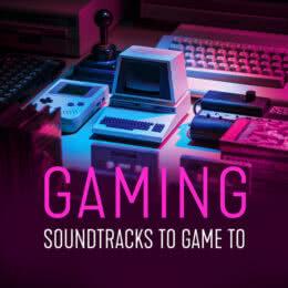 Обложка к диску с музыкой из сборника «Gaming: Soundtracks to Game to»