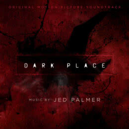 Обложка к диску с музыкой из фильма «Тёмное место»