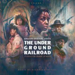 Обложка к диску с музыкой из сериала «Подземная железная дорога (Volume 1)»