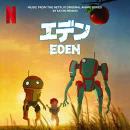 Обложка к диску с музыкой из мультфильма «Эдем (1 сезон)»