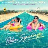 Маленькая обложка к диску с музыкой из фильма «Зависнуть в Палм-Спрингс»