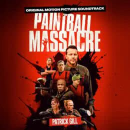 Обложка к диску с музыкой из фильма «Пейнтбольная резня»