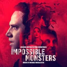 Обложка к диску с музыкой из фильма «Невозможные чудовища»